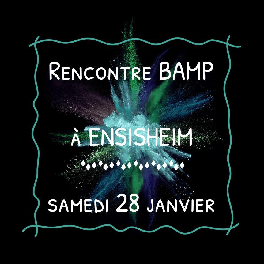 Première rencontre BAMP de 2017 enAlsace