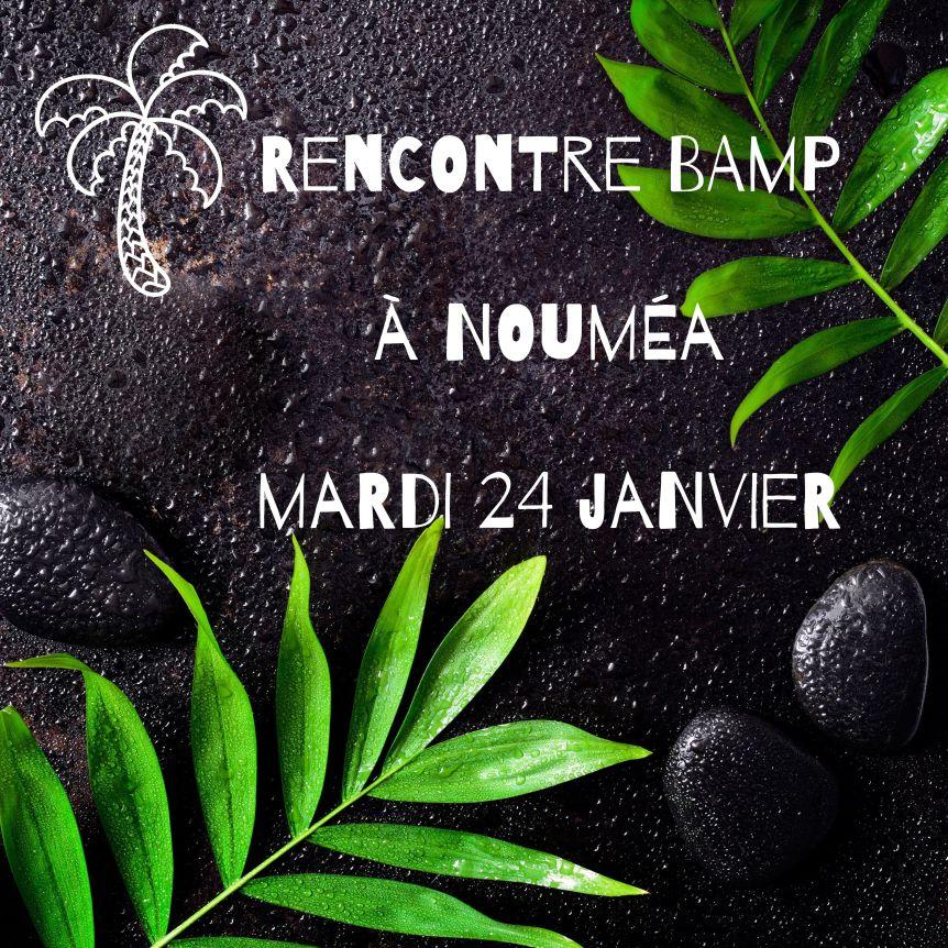 Première rencontre de 2017 àNouméa