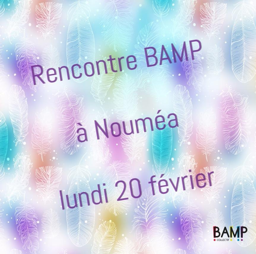 Rencontre BAMP sous le soleil de Nouméa