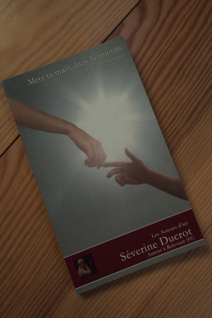 Mets ta mains dans la mienne – Romanpoétique