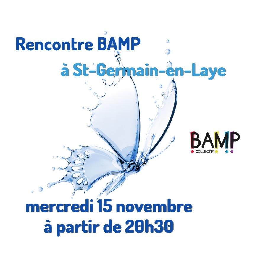 Rencontre BAMP dans les Yvelines!