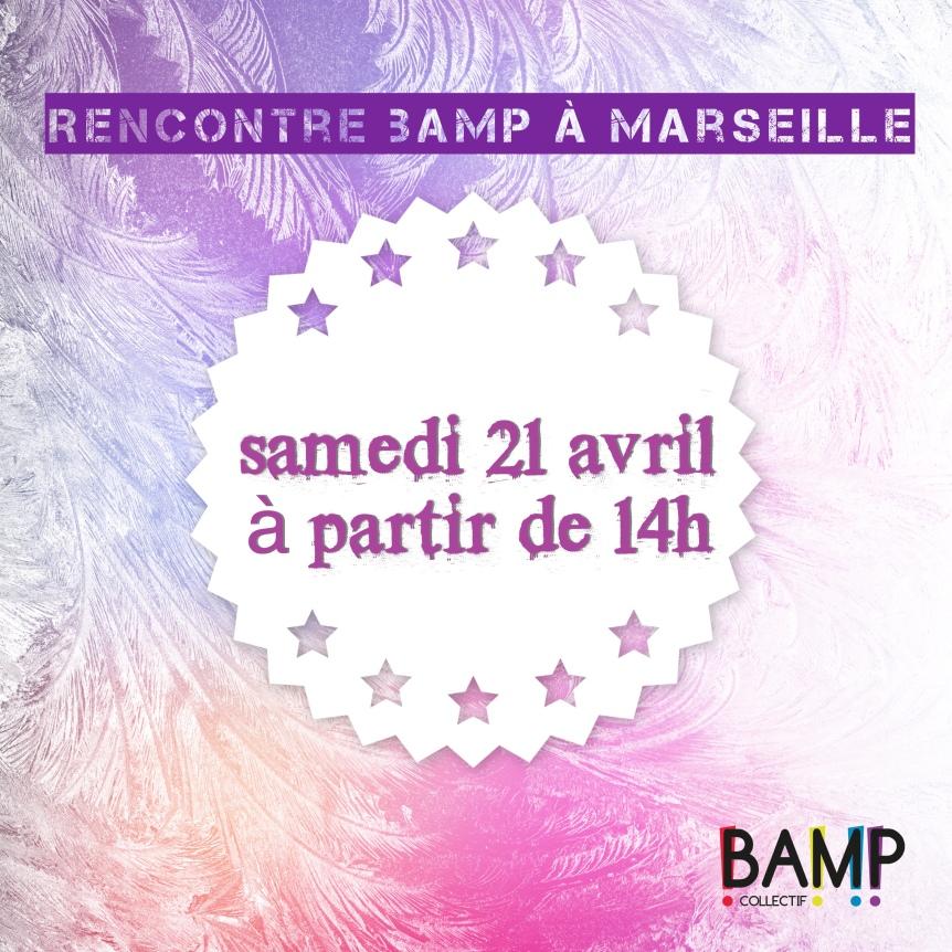 Rencontre BAMP àMarseille