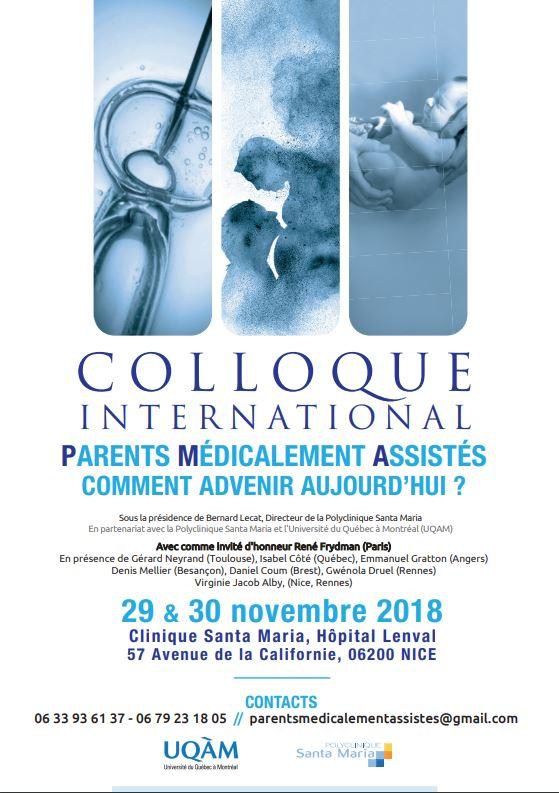 Parents médicalement assistés, comment advenir aujourd'hui?