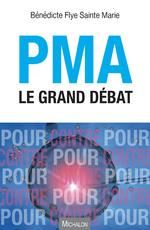 PMA le grand débat –Lecture