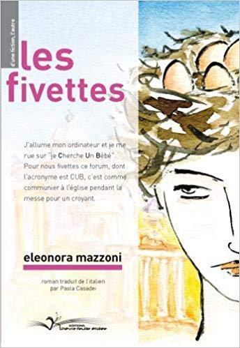 «Les fivettes» d'EleonoraMazzoni