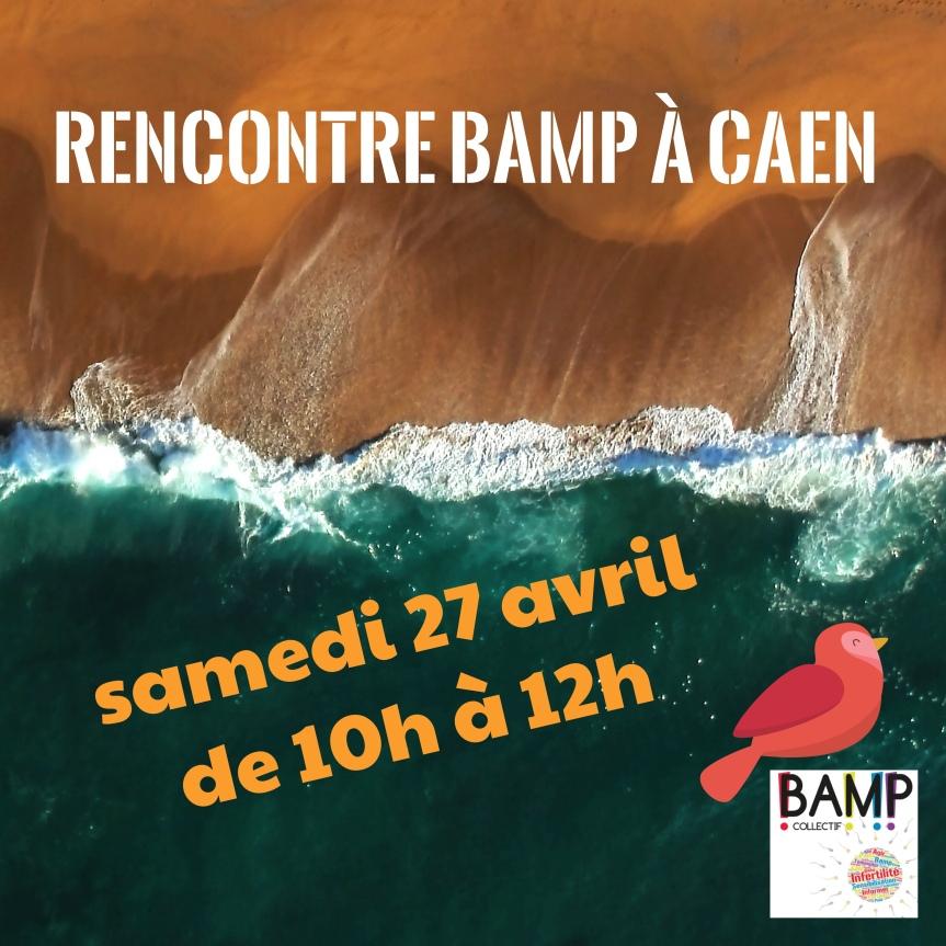 CAEN : rencontre BAMP!